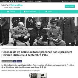 Réponse de De Gaulle au toast prononcé par le président Heinrich Luebke le 4 septembre 1962