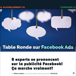 5 experts se prononcent sur la publicité FB! Ça marche vraiment? // Olivier Lambert