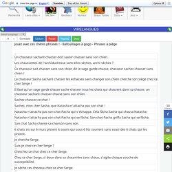 virelangues virelangue trompe-oreille exercices elocution prononciation theatre french tongue twisters chaussettes de l'archiduchesse chasseur sachant chasser sans son chien histoire de papous evade du nevada sim.