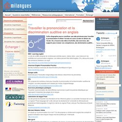 Travailler la prononciation et la discrimination auditive en anglais