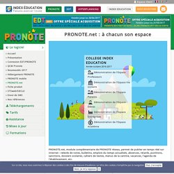 PRONOTE.net : à chacun son espace