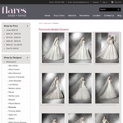 Pronovias Wedding Dresses at Flares Bridal