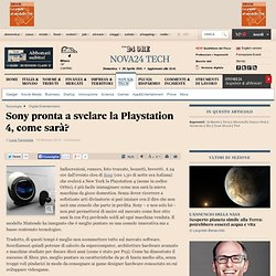 Playstation 4, ecco come non sarà la console domestica di casa Sony