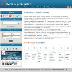 Pronuncia: la fonetica inglese - Come si pronuncia