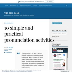 10 simple and practical pronunciation activities – The TEFL Zone