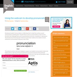 Using the webcam to develop pronunciation - EnglishUp