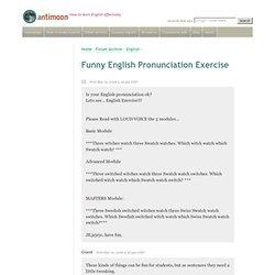Funny English Pronunciation Exercise