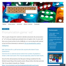 Pronunciation game '-ed'
