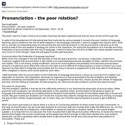 Pronunciation - the poor relation?