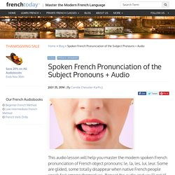 Spoken French Pronunciation of the Subject Pronouns + Audio
