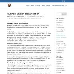 Business English pronunciation - Adrian Underhill's Pronunciation Site