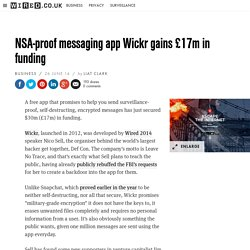 NSA-proof messaging app Wickr gains £17m in funding