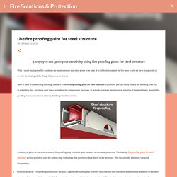 Use fire proofing paint for steel structure