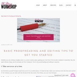 Basic Proofreading and Editing Tips