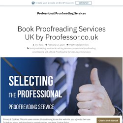 Book Proofreading Services UK by Proofessor.co.uk – Professional Proofreading Services