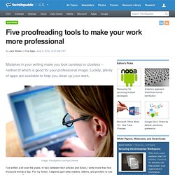 Five proofreading tools to make your work more professional