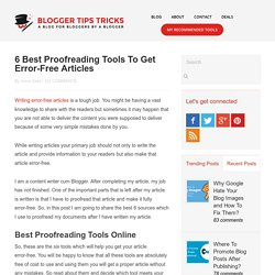 5 Best Proofreading Tools To Get Error Free Articles