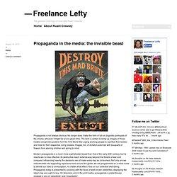 Propaganda in the media: the invisible beast « Freelance Lefty