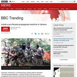 Inside a pro-Russia propaganda machine in Ukraine