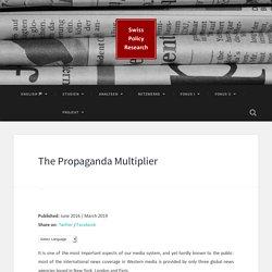 The Propaganda Multiplier