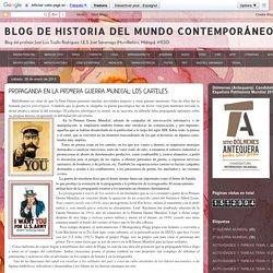 BLOG DE HISTORIA DEL MUNDO CONTEMPORÁNEO: PROPAGANDA EN LA PRIMERA GUERRA MUNDIAL: LOS CARTELES