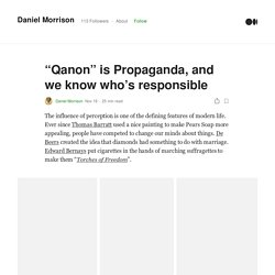"""""""Qanon"""" is Propaganda, and we know who's responsible"""