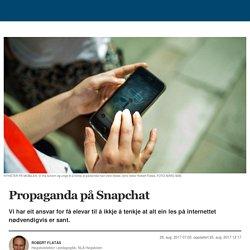 Propaganda på Snapchat - Bergens Tidende