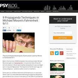 9 Propaganda Techniques in Michael Moore's Fahrenheit 9/11
