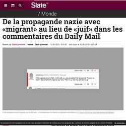 De la propagande nazie avec «migrant» au lieu de «juif» dans les commentaires du Daily Mail