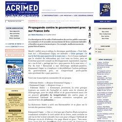 Propagande contre le gouvernement grec sur France Info