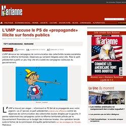 L'UMP accuse le PS de «propagande» illicite sur fonds publics