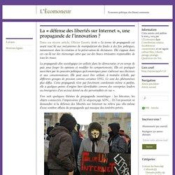 La « défense des libertés sur Internet », une propagande de l'innovation
