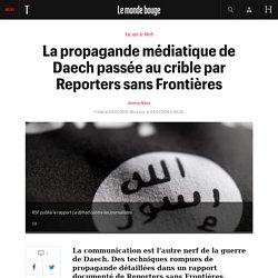 La propagande médiatique de Daech passée au crible par Reporters sans Frontières