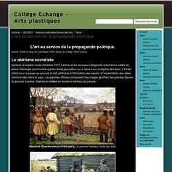L'art au service de la propagande politique - Collège Echange - Arts plastiques