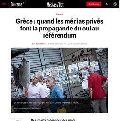 Grèce : quand les médias privés font la propagande du oui au référendum