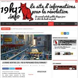 La grande aventure Lego : pub ou propagande révolutionnaire ? - 19h17.info