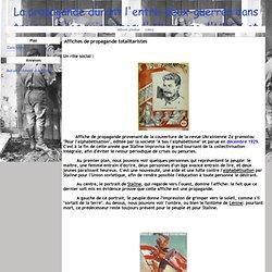 Affiches de propagande totalitaristes - La propagande durant l'entre-deux-guerres dans trois grandes puissances: l'Allemagne, l'URSS et la France