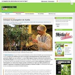 ARBORICULTURE FRUITIERE 22/09/15 Anticiper la propagation de Xylella
