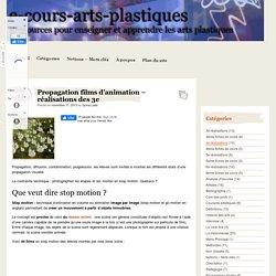 Propagation films d'animation - réalisations des 3e