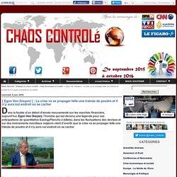 [ Egon Von Greyerz ] : La crise va se propager telle une traînée de poudre et il n'y aura nul endroit où se cacher - Média Alternatif - Stratégie du chaos contrôlé