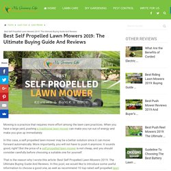 [Top 10] Best Self Propelled Lawn Mowers 2019: Reviews & Buying Guide