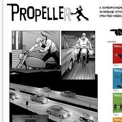 Propeller | A Superpowered Suspense Story