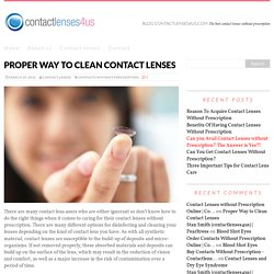 Proper Way to Clean Contact Lenses