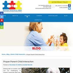 Proper Parent-Child Interaction