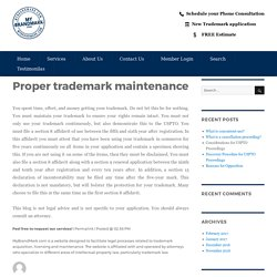 Proper trademark maintenance – My Brand Mark Blog