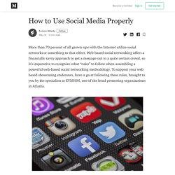 How to Use Social Media Properly - Evision Atlanta - Medium
