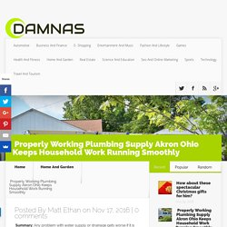 Properly Working Plumbing Supply Akron Ohio Keeps Household Work Running Smoothly - DAMNAS