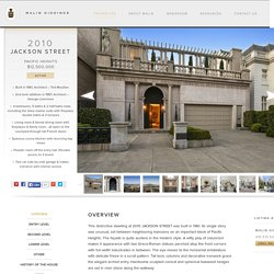 San Francisco Properties : luxury homes and real estate of San Francisco California : Malin Giddings : 415.229.1211