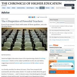 The 4 Properties of Powerful Teachers - Advice