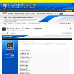 Recently Tested List of Web 2.0 Properties - Main Backlinks/SEO Discussion - Traffic Planet